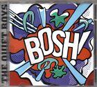 THE QUIET BOYS - BOSH - CD (COME NUOVO)