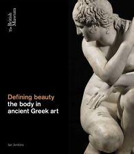 Defining Beauty: The Body in Ancient Greek Art (Hardcover), Jenki. 9780714122878