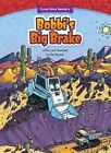 Bobbi's Big Brake by Ken Bowser (Hardback, 2016)