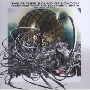 Future-Sound-Of-London-Teachings-From-The-Electronic-Brain-CD