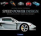 Speed Power Design von James Mann, Stuart Codling und Frank Stephenson (2012, Gebundene Ausgabe)