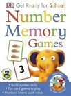 Get Ready for School: Number Memory Games by DK Publishing (Dorling Kindersley) (Undefined, 2015)