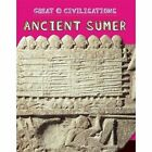Ancient Sumer by Tracey Kelly (Paperback, 2016)