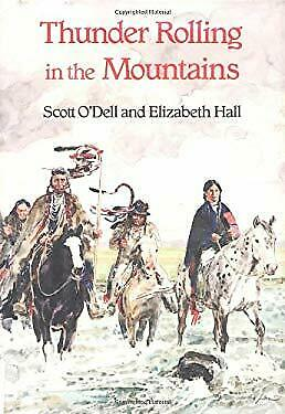 Thunder Rolling in the Mountains by O'Dell, Scott -ExLibrary