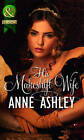 His Makeshift Wife by Anne Ashley (Paperback, 2012)