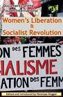 Women's Liberation & Socialist Revolution Documents of the Fourth International by Fourth International (Paperback, 2010)