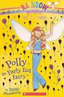 Polly the Party Fun Fairy by Daisy Meadows (Hardback, 2010)
