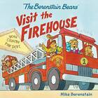 The Berenstain Bears Visit the Firehouse by Mike Berenstain (Paperback / softback, 2016)