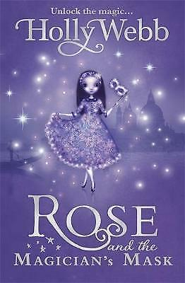 Rose and the Magician's Mask: Book 3 by Holly Webb (Paperback, 2010)