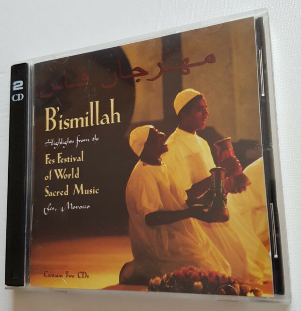 CD - Bismillah - Highlights from Fes Festival a World Sacred Music, Morocco 1996