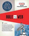 Rule the Web by Mark Frauenfelder (Paperback, 2007)