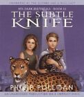 The Subtle Knife His Dark Materials Book II 9780807204726 by Philip Pullman CD