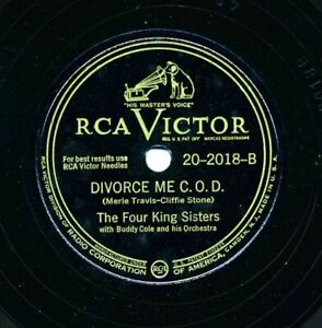 The FOUR KING SISTERS on 1946 RCA Victor 20-2018 - Divorce Me C.O.D.