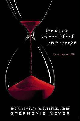 1 of 1 - The Short Second Life of Bree Tanner: An Eclipse Novella (The Twilight Saga) by