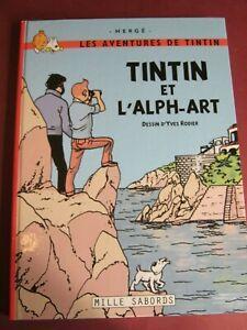 TINTIN et L'ALPH-ART ( + le lac aux sorcières + pigiste ) RODIER HERGÉ  PASTICHE