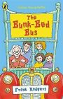 The Bunk-Bed Bus by Frank Rodgers (Paperback, 2004)