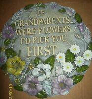Grandparents Stepping Or Garden Stone If Grandparents Were Flowers I'd Pick You