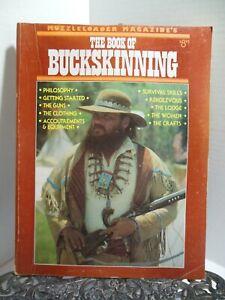 THE BUCKSKINNING Wilderness Survival Skills Rendezvous Homesteading Muzzleloader