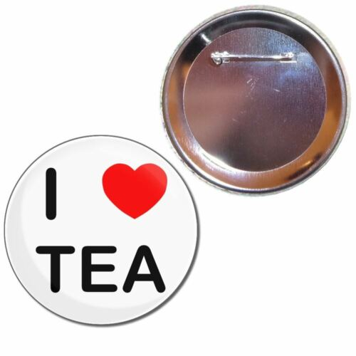 I Love Tea Choice 25mm//55mm//77mm Novelty Fun BadgeBeast Button Badge