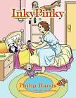 Inky Pinky by Philip Harris (Paperback / softback, 2013)