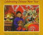 Celebrating Chinese Year 9780823413935 by Diane Hoyt-goldsmith Misc