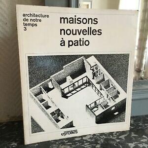 Arquitectura-De-Nuestra-Temps-3-Casa-Nuevos-De-Patio-Eyrolles-1966