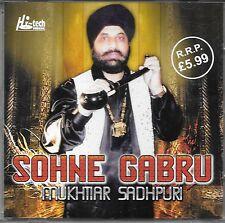MUKHTIAR SADHPURI - SOHNE GABRU - BRAND NEW BHANGRA CD