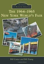 Images of Modern America: The 1964-1965 New York World's Fair by Bill Cotter and Bill Young (2014, Paperback)