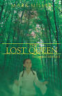 The Lost Queen by Mark Miller (Paperback, 2011)