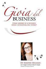 Gioia del Business : Comme Sarebbe Se Il Business Fosse L'Avventure Del...