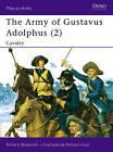 The Army of Gustavus Adolphus: Pt.2 by Richard Brzezinski (Paperback, 1993)