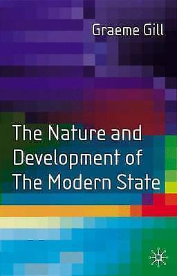 1 of 1 - The Nature and Development of the Modern State by Graeme J. Gill (Paperback,...