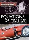 Equations of Motion: Adventure, Risk and Innovation by William F. Milliken (Paperback, 2012)