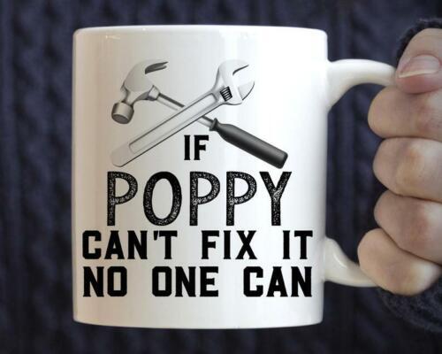 Poppy Gift If Poppy Can/'t Fix It No One Can Mug Poppy Mug Handyman Mug