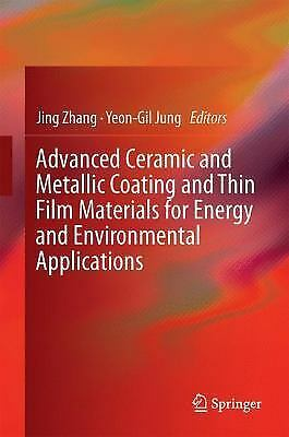 Advanced Ceramic and Metallic Coating and Thin Film Material