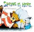 Spring Is Here by Will Hillenbrand (Paperback / softback, 2012)