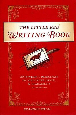 Little Red Writing Book 20 Powerful Principles of Structure Style Grammar