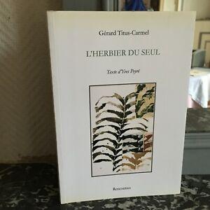 Yves-Peyre-Gerard-Titus-Carmel-Catalogo-Expo-DE-Herbario-La-Individual-Amor-2006