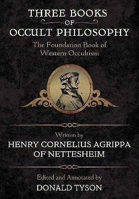 Three Books of Occult Philosophy, Henry Cornelius Agrippa