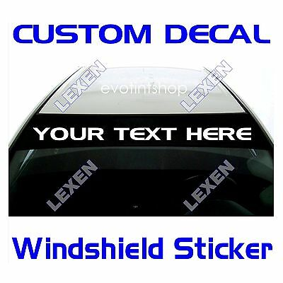 Custom Text Windshield Decal **Only for the Sun Visor Strip Area** b