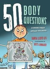 50 Body Questions: A Book That Spills Its Guts (50 Questions)-ExLibrary