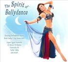 The Spirit of Bellydance [Digipak] by Various Artists (CD, Sep-2011, Hollywood)
