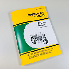Operators Manual For John Deere 520 Tractor Owners Gas All Fuel Instruction