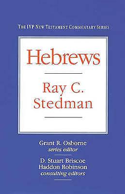 Hebrews (IVP New Testament Commentary Series) Stedman 1992 Hardback