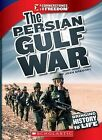 The Persian Gulf War by Josh Gregory (Hardback, 2011)