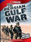 The Persian Gulf War by Josh Gregory (Hardback, 2011)