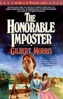 The House of Winslow: The Honorable Imposter Bk. 1 by Gilbert Morris (1987, Paperback)