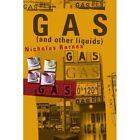 Gas and Other Liquids by Nicholas Barnes (Paperback / softback, 2001)