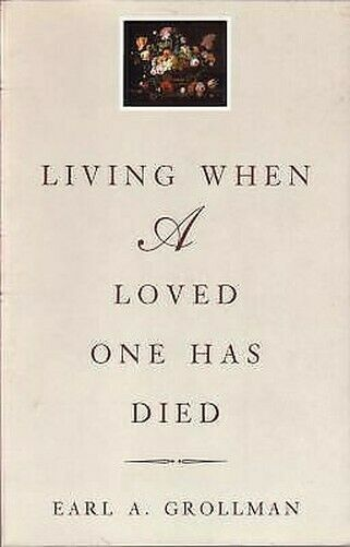Living When A Loved Eins Hat Died Taschenbuch Earl A.Grollman