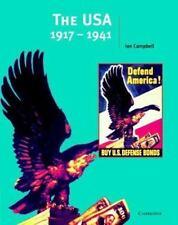 The USA, 1917-1941 (Cambridge History Programme Key Stage 4)